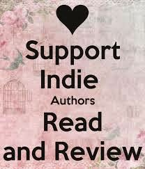 Support Indie Authors. Read and Review